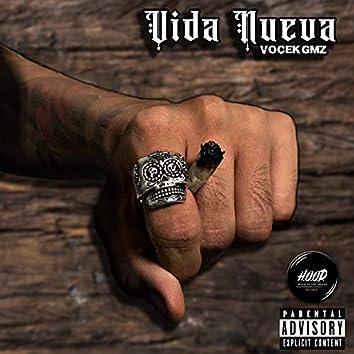 Vida Nueva (feat. Vocek Gmz)