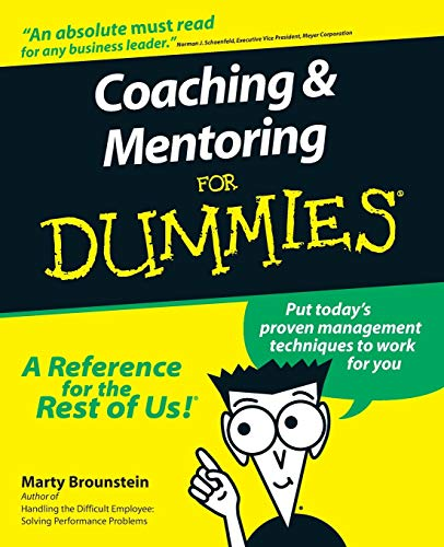 Compare Textbook Prices for Coaching and Mentoring For Dummies 1 Edition ISBN 9780764552236 by Brounstein, Marty