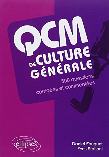 QCM de Culture Générale 500 Questions Corrigées et Commentées