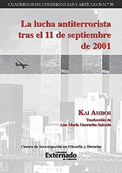 La lucha antiterrorista tras el 11 de septiembre de 2001  Spanish Edition