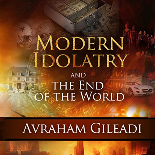 Modern Idolatry and the End of the World cover art