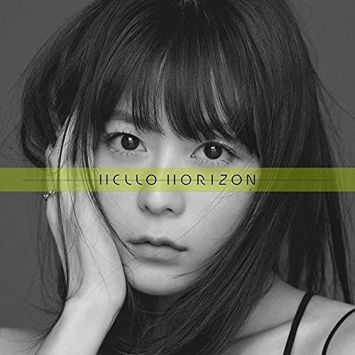 「HELLO HORIZON」(*TVアニメ『現実主義勇者の王国再建記』オープニングテーマ)