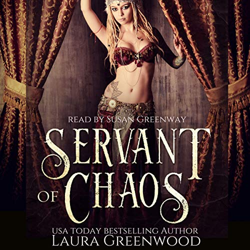 Servant of Chaos Laura Greenwood Forgotten Gods Egyptian Mythology audio Susan Greenway