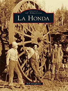 La Honda (Images of America (Arcadia Publishing))