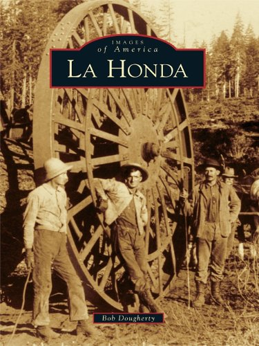 La Honda (Images of America (Arcadia Publishing)) (English Edition)