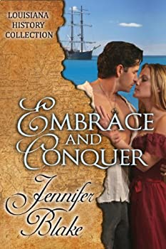 Embrace and Conquer  The Louisiana History Collection Book 2
