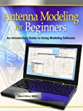Antenna Modeling for Beginners