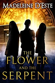 The Flower and The Serpent by [Madeleine D'Este]