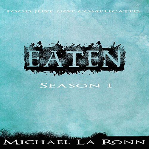 Eaten Season 1 audiobook cover art
