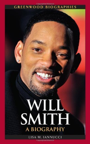 Will Smith: A Biography (Greenwood Biographies) (English Edition) PDF Books