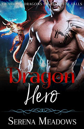 Dragon Hero: Guardian Dragons of Prospect Falls (English Edition)
