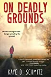 On Deadly Grounds