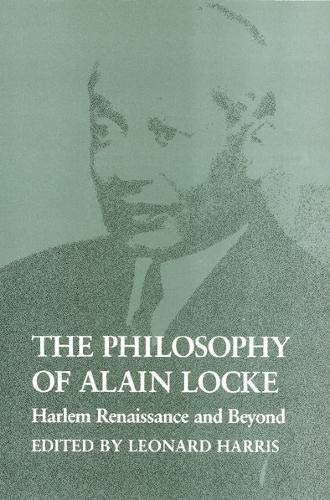 The Philosophy of Alain Locke: Harlem Renaissance and Beyond