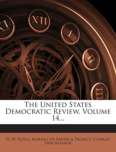 The United States Democratic Review, Volume 14...