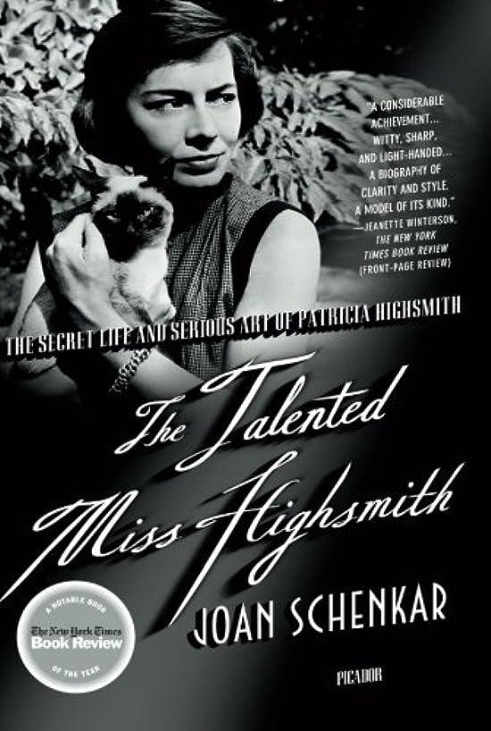 アプライアンス約設定処方するThe Talented Miss Highsmith: The Secret Life and Serious Art of Patricia Highsmith