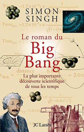 classement un comparer Big Bang Novel: la découverte scientifique la plus importante jamais vue
