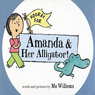 Hooray for Amanda and Her Alligator cover art