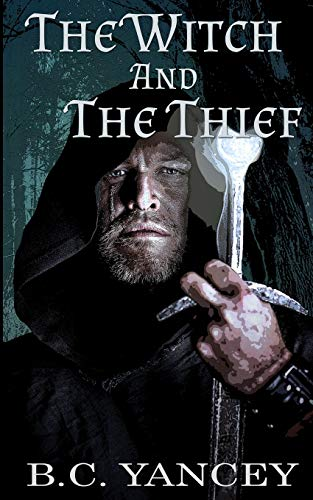 The Witch and The Thief (A Scottish Medieval Fantasy Romance)