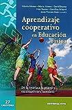 Aprendizaje cooperativo en Educación Física: De la teoría a la práctica en situaciones motrices: 27 (Calistenia)