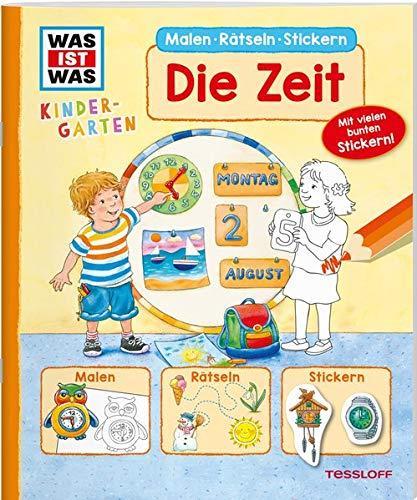 WAS IST WAS Kindergarten Malen Rätseln Stickern Die Zeit: Malen, Rätseln, Stickern