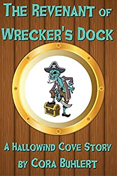The Revenant of Wrecker's Dock (Hallowind Cove Book 1) (English Edition) van [Cora Buhlert]