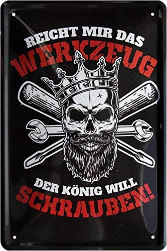 Tin Sign Blechschild 20x30 cm Reicht Mir Das Werkzeug der König Will Schrauben Totenkopf Krone Werkstatt Garage Hobby Keller Haus + Garten Schild