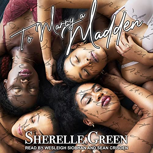 To Marry a Madden Audiobook By Sherelle Green cover art
