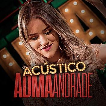 Acústico Imaginar: Adma Andrade (Acústico)