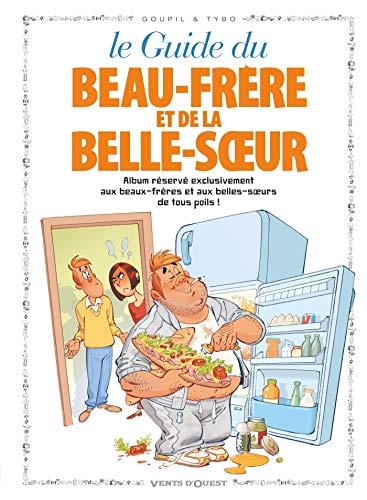 Les Guides en BD - Tome 13: Le Beau-frère et la Belle-soeur