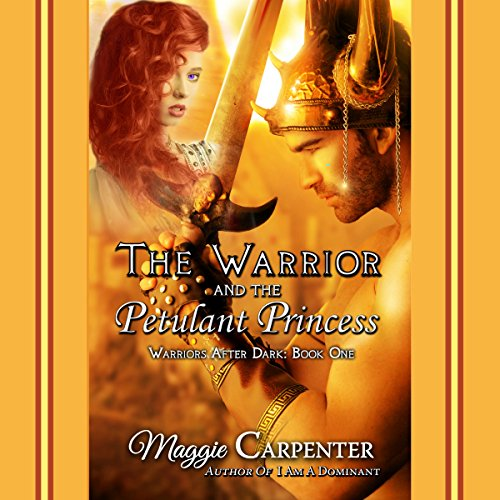 The Warrior and The Petulant Princess audiobook cover art
