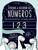 """Aprende a escribir los números: Ejercicios de escritura: números y cuentas: Preescolar y Primaria: """"D"""" de DINOSAURIO: Cuaderno de actividades para ... y niñas de educación infantil (3 a 5 años)"""