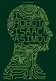 I, Robot (Voyager Classics) by Isaac Asimov (2013-03-28)