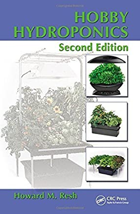 Hobby Hydroponics, Second Edition by Howard M. Resh(2013-01-18)