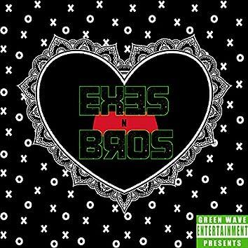 Green Wave Entertainment Presents: Exes & Bros