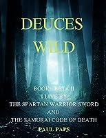 Deuces Wild: Book Beta II (Beginning of the End)