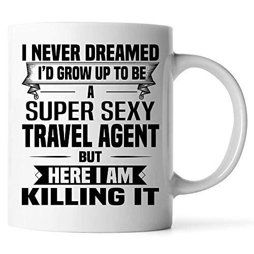 N\A Personalizar Tazas Super Sexy Travel Agent Mug - Regalo Divertido y Elegante - Taza de café única Blanca
