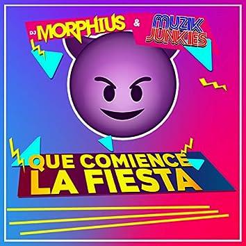 Que Comience la Fiesta (feat. Muzik Junkies)