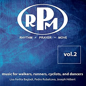 RPM: Rhythm, Prayer, Move, Vol. 2