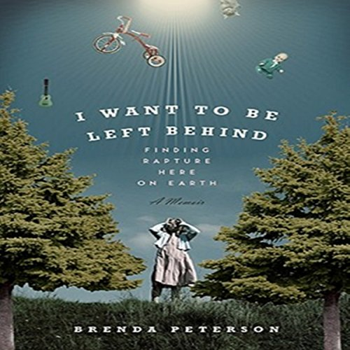I Want to Be Left Behind audiobook cover art
