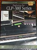 Clavinova CLP-300 Series Exploring the CLP-300 Series DVD