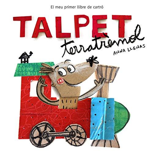 Talpet Terratrèmol (Mans petitones): El meu primer llibre de cartró