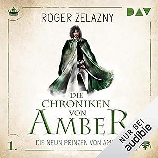 Die neun Prinzen von Amber     Die Chroniken von Amber: Corwin-Zyklus 1              Autor:                                                                                                                                 Roger Zelazny                               Sprecher:                                                                                                                                 Stefan Kaminski                      Spieldauer: 6 Std. und 31 Min.     92 Bewertungen     Gesamt 4,3