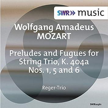 Mozart: Preludes & Fugues Nos. 1, 5 & 6, K. 404a