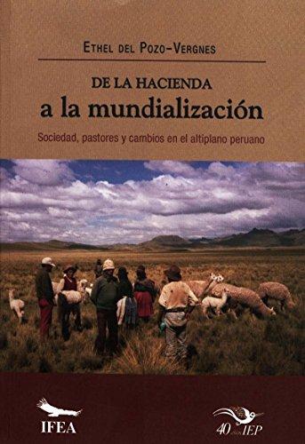 De la hacienda a la mundialización: Sociedad, pastores y cambios en el...