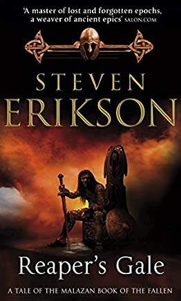 Reapers Gale: The Malazan Book of the Fallen 7: a tale of the Mlazan book of the fallen