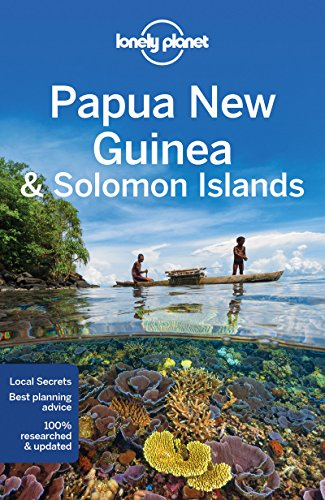 Lonely Planet Papua New Guinea & Solomon Islands [Lingua Inglese]