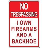 アートサインティンメタルサイン、私は銃器とバックホーを所有しています。面白い鉄の絵ヴィンテージメタルプラーク装飾警告サインハンギングアートワークポスターバーパーク