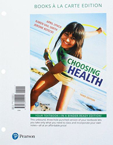 Choosing Health, Books a la Carte Plus Mastering Health with Pearson eText -- Access Card Package (3rd Edition)