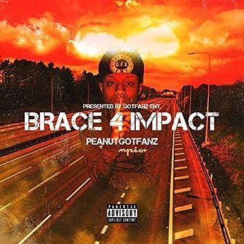 BRACE 4 IMPACT