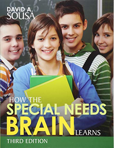 Compare Textbook Prices for How the Special Needs Brain Learns Third Edition ISBN 9781506327020 by Sousa, David A.